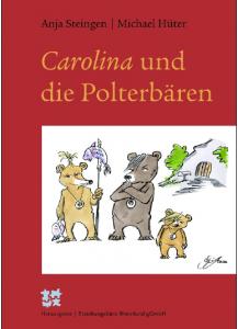 Carolina und die Polterbären